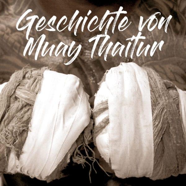 Die Geschichte von Muay Thai