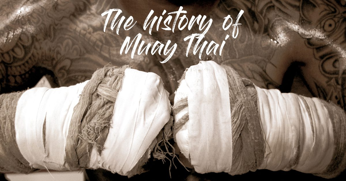The history of Muay Thai